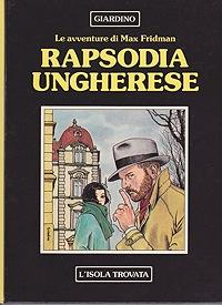 Rapsodia Ungherese: Le avventure di Max FridmanGiardino, Vittorio , Illust. by: Vittorio Giardino - Product Image