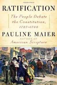 Ratification: The People Debate the Constitution, 1787-1788Maier, Pauline - Product Image