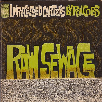 Raw Sewage: Unprocessed Cartoons by Byron CobbCobb, Ron - Product Image