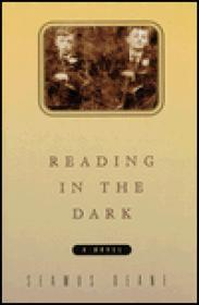 Reading in the Dark: a novelDeane, Seamus - Product Image