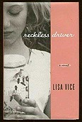 Reckless Driver: A NovelVice, Lisa - Product Image