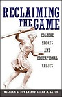Reclaiming the Game: College Sports and Educational ValuesBowen, William G. - Product Image