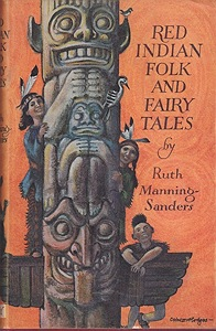 Red Indian Folk and Fairy TalesManning-Sanders, Ruth, Illust. by: C. Walter  Hodges - Product Image