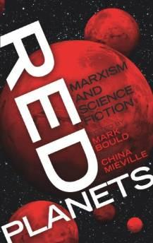 Red Planets: Marxism and Science FictionMi - Product Image