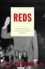 Reds: McCarthyism in Twentieth-Century AmericaMorgan, Ted - Product Image