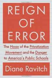 Reign of Error: The Hoax of the Privatization Movement and the Danger to America's Public SchoolsRavitch, Diane - Product Image