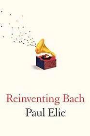 Reinventing BachElie, Paul - Product Image