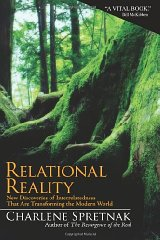 Relational Reality: New Discoveries of Interrelatedness That Are Transforming the Modern WorldSpretnak, Charlene - Product Image