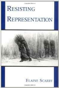 Resisting RepresentationScarry, Elaine - Product Image