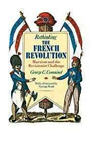 Rethinking the French Revolution: Marxism and the Revisionist ChallengeComninel, George C. - Product Image