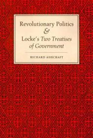 """Revolutionary Politics and Locke's """"Two Treatises of Government""""Ashcraft, Richard - Product Image"""