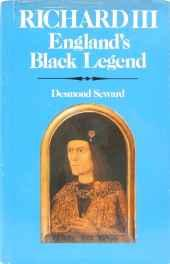 Richard III, England's black legendSeward, Desmond - Product Image