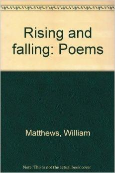Rising and falling: PoemsMatthews, William - Product Image