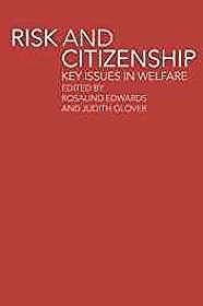 Risk and Citizenship: Key Issues in WelfareGlover, Judith (Editor) - Product Image