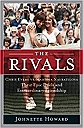 Rivals: Chris Evert vs. Martina Navratilova Their Epic Duels and Extraordinary Friendship, TheHoward, Johnette - Product Image
