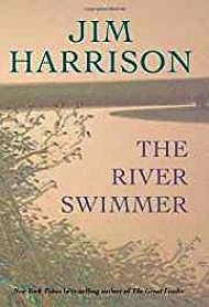 River Swimmer, The: NovellasHarrison, Jim - Product Image