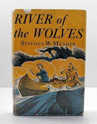 River of the Wolves (SIGNED COPY)Meader, Stephen W. - Product Image