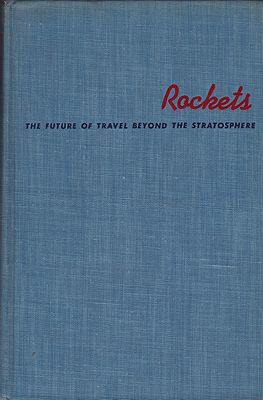 Rockets: The Future of Travel Beyond the StratosphereLey, Willy - Product Image