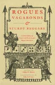 Rogues, Vagabonds & Sturdy Beggars A New Gallery of Tudor and Early Stuart Rogue LiteratureKinney (Editor), Arthur F., Illust. by: John Lawrence - Product Image