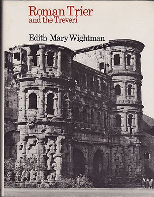 Roman Trier and the TreveriWightman, Edith  Mary - Product Image