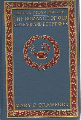 Romance of Old New England Rooftrees, TheCrawford, Mary C. - Product Image