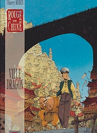 Rouge de Chine, 1:  Ville DragonRobin, Thierry, Illust. by: THIERRY  ROBIN - Product Image