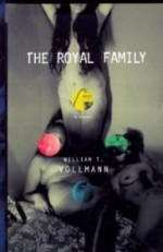 Royal Family, The by: Vollmann, William T. - Product Image