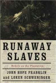 Runaway Slaves: Rebels on the PlantationFranklin, John Hope - Product Image