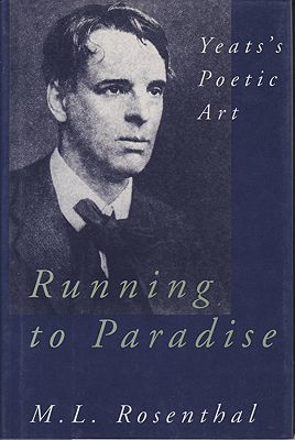 Running to Paradise - Yeat's Poetic ArtRosenthal, M.L. - Product Image