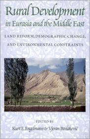 Rural Development in Eurasia and the Middle East: Land Reform, Demographic Change, and Environmental ConstraintsEngelmann, Kurt E. (Editor) - Product Image