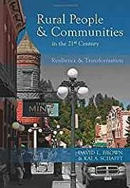 Rural People and Communities in the 21st Century: Resilience and TransformationBrown, David L  - Product Image