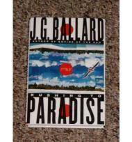 Rushing to Paradiseby: Ballard, J. G. - Product Image