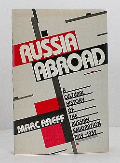 Russia Abroad: A Cultural History of the Russian Emigration, 1919-1939Raeff, Marc - Product Image
