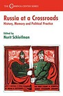 Russia at a Crossroads: History, Memory and Political PracticeSchleifman, N. - Product Image