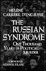 Russian Syndrome, The: One Thousand Years of Political MurderD'Encausse, Helene Carrere - Product Image