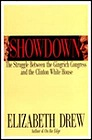 SHOWDOWN: The Struggle Between the Gingrich Congress and the Clinton White HouseDrew, Elizabeth - Product Image