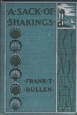 Sack of Shakings, Aby: Bullen, Frank T. - Product Image