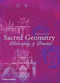 Sacred Geometry: Philosophy & Practice (Art and Imagination)Lawlor, Robert - Product Image