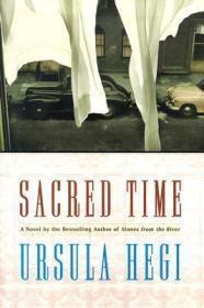 Sacred Time: A NovelHegi, Ursula - Product Image