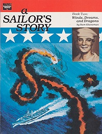 Sailor's Story, A: Book Two - Winds, Dreams and DragonsGlanzman, Sam, Illust. by: Sam  Glanzman - Product Image
