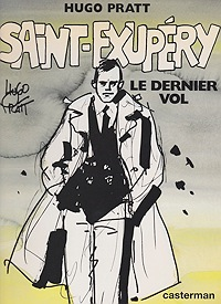 Saint-Exupery. Le Dernier Vol. (French Edition)Pratt, Hugo , Illust. by: Hugo  Pratt - Product Image