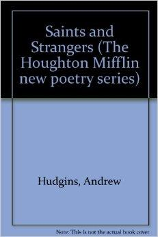 Saints and Strangers (New Poetry Series)Hudgins, Andrew - Product Image