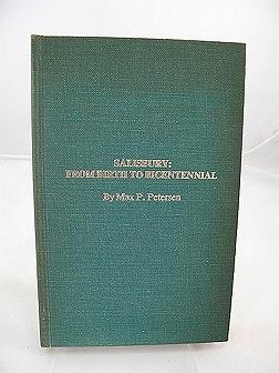 Salisbury: From Birth to BicentennialPetersen, Max P. - Product Image