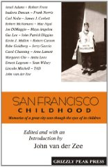 San Francisco Childhood, Memories of a Great City Seen Through the Eyes of Its ChildrenZee, John van der (Author, Editor) - Product Image