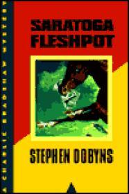 Saratoga Fleshpot (uncorrected proof)Dobyns, Stephen - Product Image