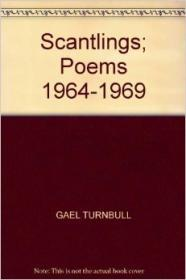 Scantlings: Poems 1964-1969Turnbull, Gael - Product Image
