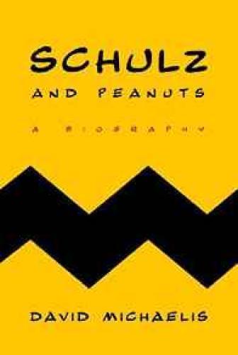 Schulz and Peanuts: A BiographyMichaelis, David - Product Image