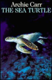 Sea Turtle, The: So Excellent a FisheCarr, Archie - Product Image
