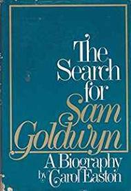 Search for Sam Goldwyn, The: a BiographyEaston, Carol - Product Image