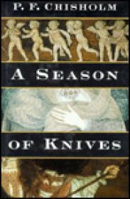 Season of Knives: A Sir Robert Carey MysteryChisholm, P. F. - Product Image
